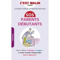 SOS parents débutants, c'est malin